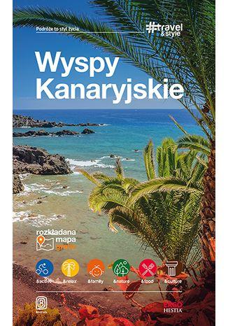 Okładka książki/ebooka Wyspy Kanaryjskie. #Travel&Style. Wydanie 1