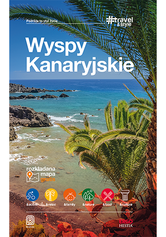 Okładka książki Wyspy Kanaryjskie. #Travel&Style. Wydanie 1