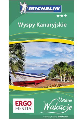 Okładka książki/ebooka Wyspy Kanaryjskie. Udane Wakacje.  Wydanie 1