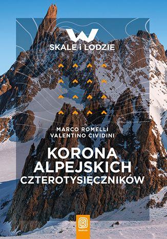 Okładka książki Korona alpejskich czterotysięczników