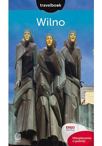 Okładka książki Wilno. Travelbook. Wydanie 1