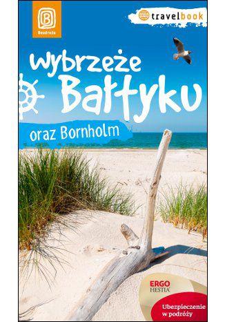 Okładka książki Wybrzeże Bałtyku i Bornholm. Travelbook. Wydanie 1