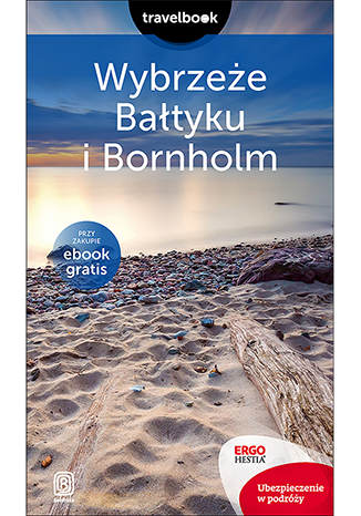 Okładka książki Wybrzeże Bałtyku i Bornholm. Travelbook. Wydanie 2