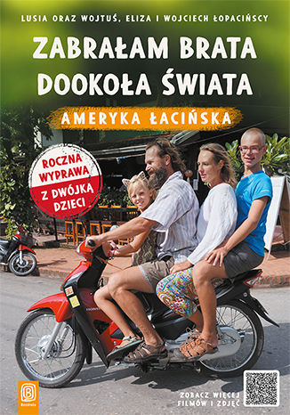 Okładka książki/ebooka Zabrałam brata dookoła świata. Ameryka Łacińska