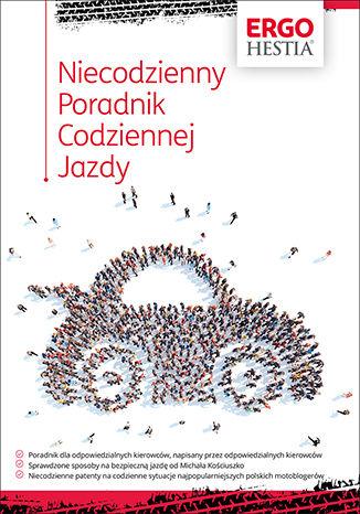 Okładka książki/ebooka Niecodzienny Poradnik Codziennej Jazdy