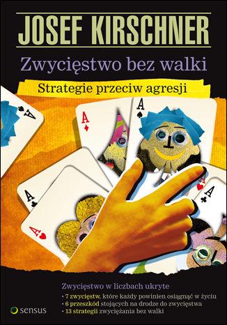 Okładka książki Zwycięstwo bez walki. Strategie przeciw agresji