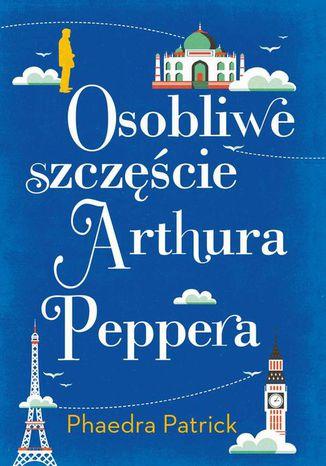 Okładka książki/ebooka Osobliwe szczęście Arthura Peppera