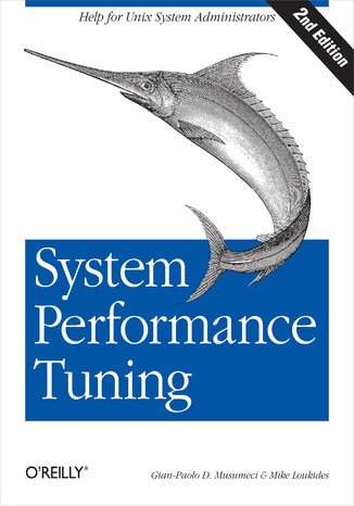 Okładka książki/ebooka System Performance Tuning. 2nd Edition
