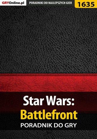 Okładka książki/ebooka Star Wars: Battlefront - poradnik do gry