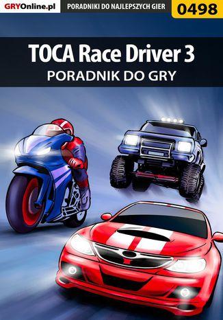 Okładka książki/ebooka TOCA Race Driver 3 - poradnik do gry