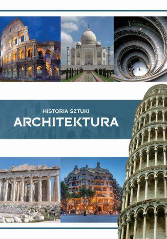 Okładka książki/ebooka Historia sztuki. Architektura