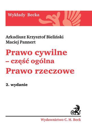 Okładka książki/ebooka Prawo cywilne - część ogólna. Prawo rzeczowe