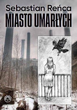 Okładka książki/ebooka Miasto umarłych