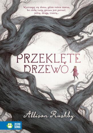 Okładka książki/ebooka Przeklęte drzewo