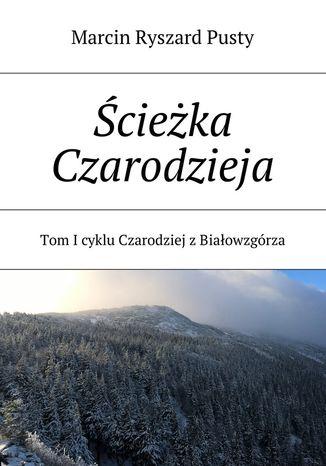 Okładka książki/ebooka Ścieżka Czarodzieja