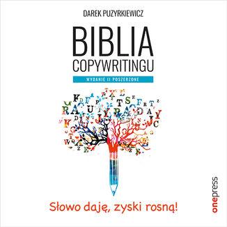 Biblia copywritingu. Wydanie II poszerzone