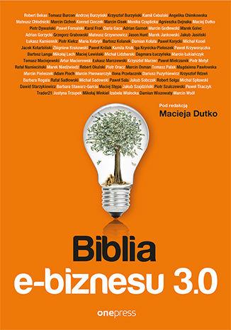 Okładka książki Biblia e-biznesu 3.0
