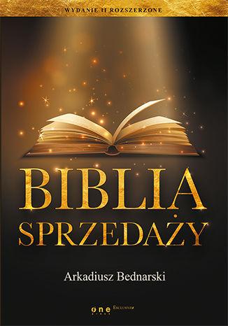 Okładka książki/ebooka Biblia sprzedaży. Wydanie II rozszerzone