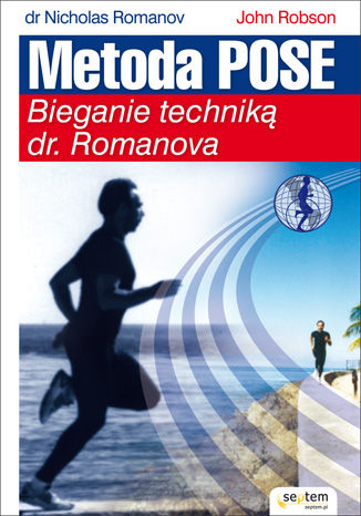 Okładka książki/ebooka Metoda Pose. Bieganie techniką dr. Romanova
