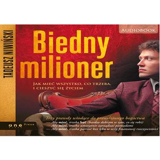 Okładka książki Biedny milioner. Jak mieć wszystko, co trzeba, i cieszyć się życiem