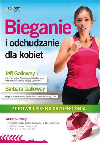 Okładka książki Bieganie i odchudzanie dla kobiet.  Zdrowa i piękna każdego dnia