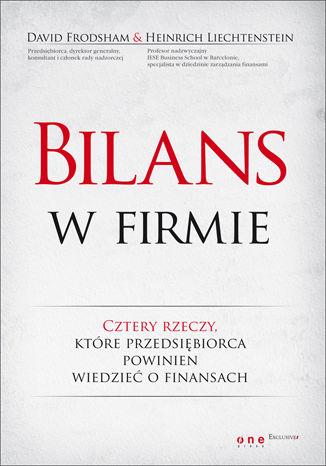 Okładka książki Bilans w firmie. Cztery rzeczy, które przedsiębiorca powinien wiedzieć o  finansach
