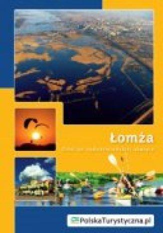 Okładka książki/ebooka Łomża. Gród na nadnarwiańskiej skarpie