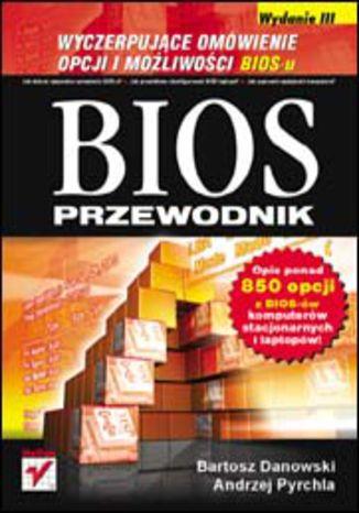 Okładka książki/ebooka BIOS. Przewodnik. Wydanie III