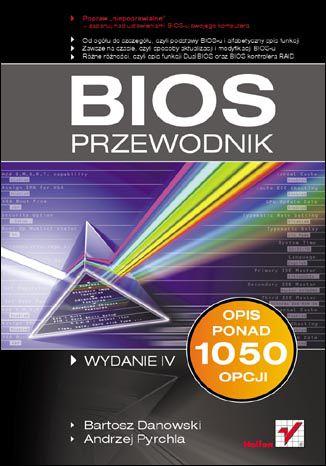 Okładka książki/ebooka BIOS. Przewodnik. Wydanie IV