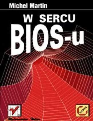Okładka książki W sercu BIOS-u