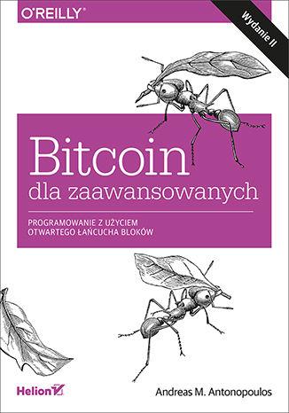 Okładka książki/ebooka Bitcoin dla zaawansowanych. Programowanie z użyciem otwartego łańcucha bloków. Wydanie II
