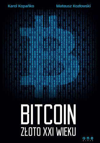 Okładka książki/ebooka Bitcoin. Złoto XXI wieku