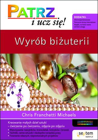 Okładka książki/ebooka Wyrób biżuterii. Patrz i ucz się