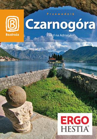 Okładka książki Czarnogóra. Fiord na Adriatyku. Wyd. 5