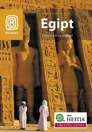 Okładka książki/ebooka Egipt. Oazy w cieniu piramid