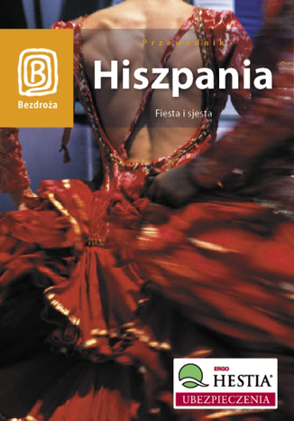 Okładka książki Hiszpania. Fiesta i sjesta. Wydanie 1