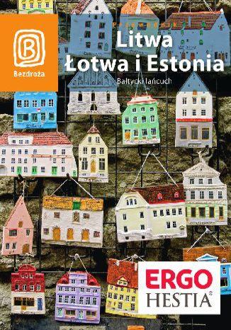 Litwa, Łotwa i Estonia. Bałtycki łańcuch. Wydanie 5