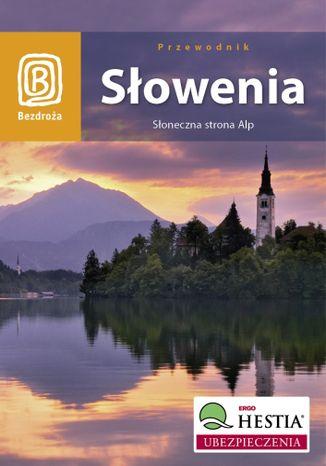 Okładka książki Słowenia. Słoneczna strona Alp. Wydanie 3