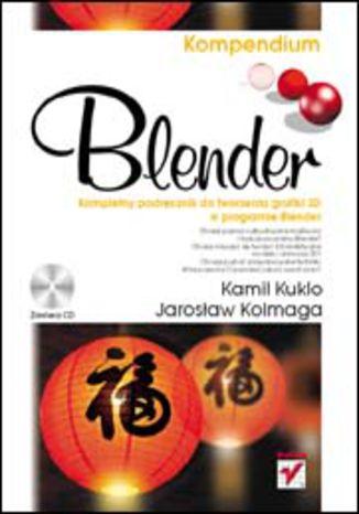 Okładka książki/ebooka Blender. Kompendium