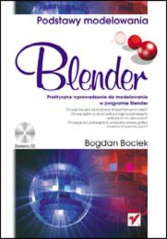 Okładka książki/ebooka Blender. Podstawy modelowania