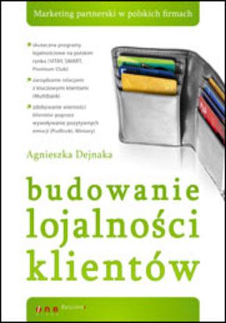 Okładka książki Budowanie lojalności klientów