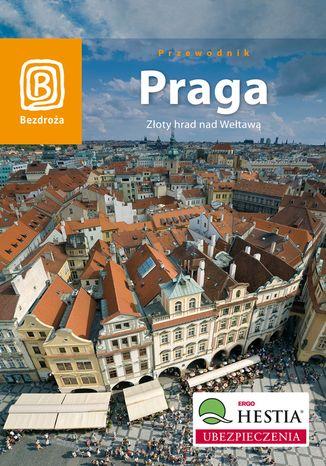Okładka książki Praga. Złoty hrad nad Wełtawą. Wydanie 6