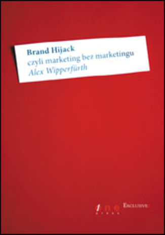 Brand Hijack, czyli marketing bez marketingu