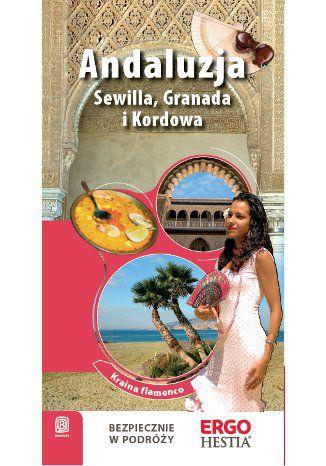 Okładka książki Andaluzja. Sewilla, Granada i Kordowa.  Wydanie 2