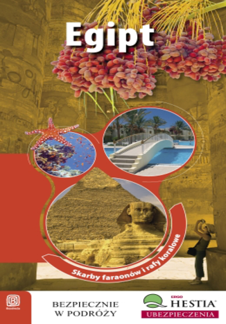 Okładka książki Egipt. Skarby faraonów i rafy koralowe. Wydanie 1