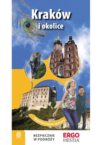 Kraków. Najpiękniejsze spacery. Wyd. 2