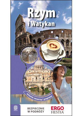 Okładka książki Rzym i Watykan. Miasto cesarzy i papieży