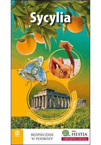 Okładka książki Sycylia. Plaże, gaje oliwne i antyczne miasta. Wydanie 1