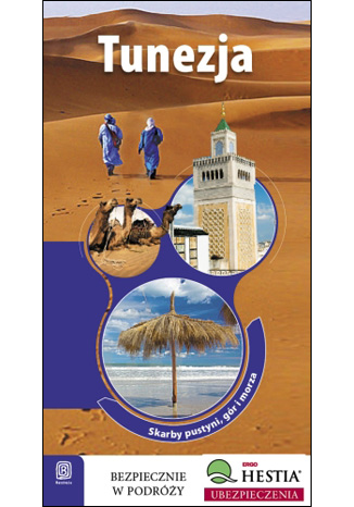Okładka książki/ebooka Tunezja. Skarby pustyni, gór i morza. Wydanie 1