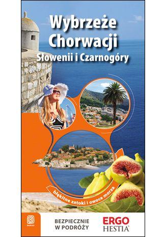 Okładka książki Wybrzeże Chorwacji, Słowenii i Czarnogóry. Wydanie 3